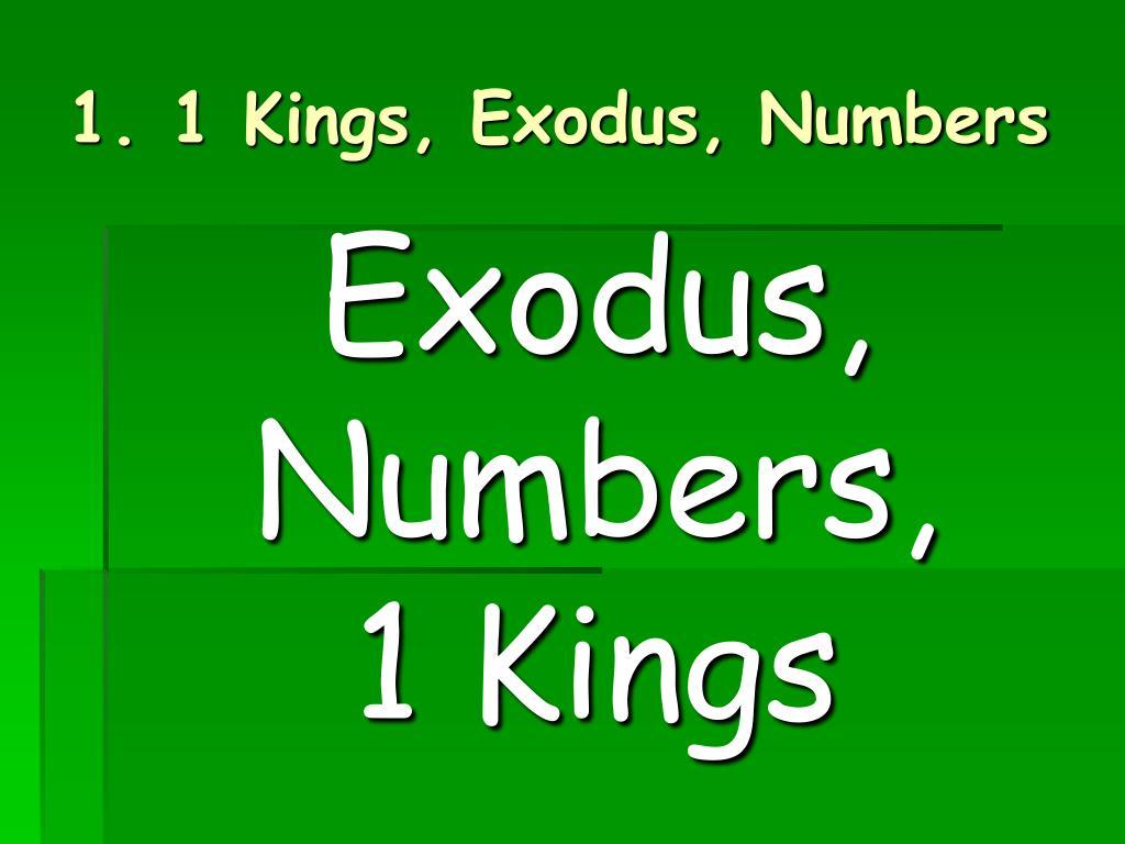1 Kings, Exodus, Numbers