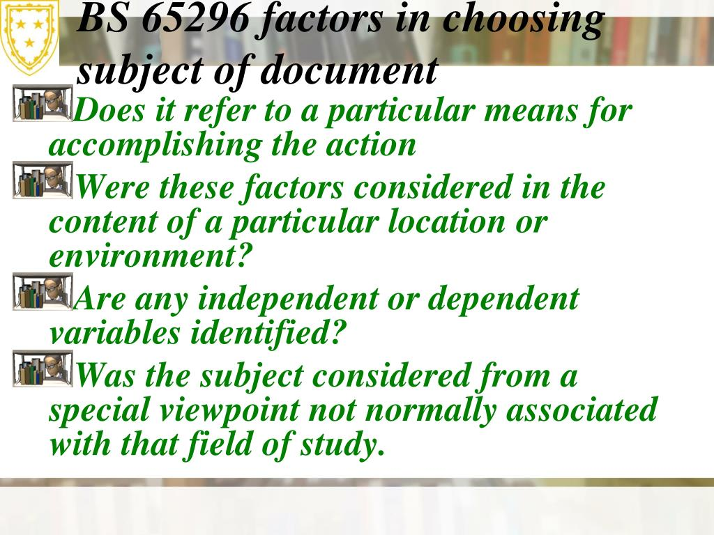 BS 65296 factors in choosing subject of document