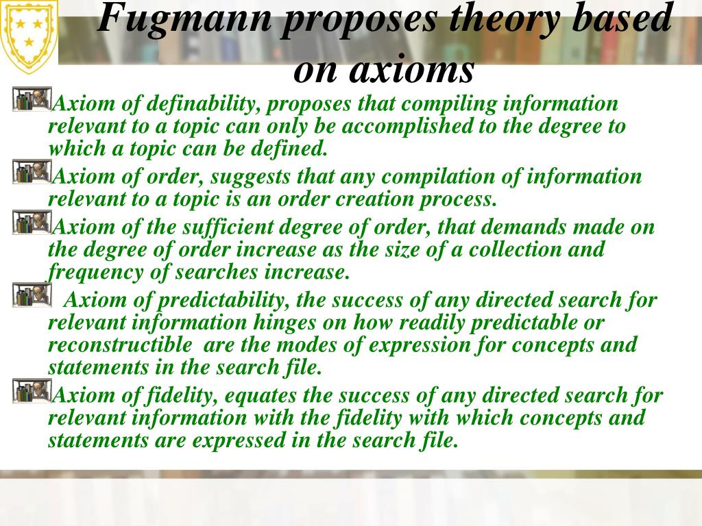 Fugmann proposes theory based on axioms