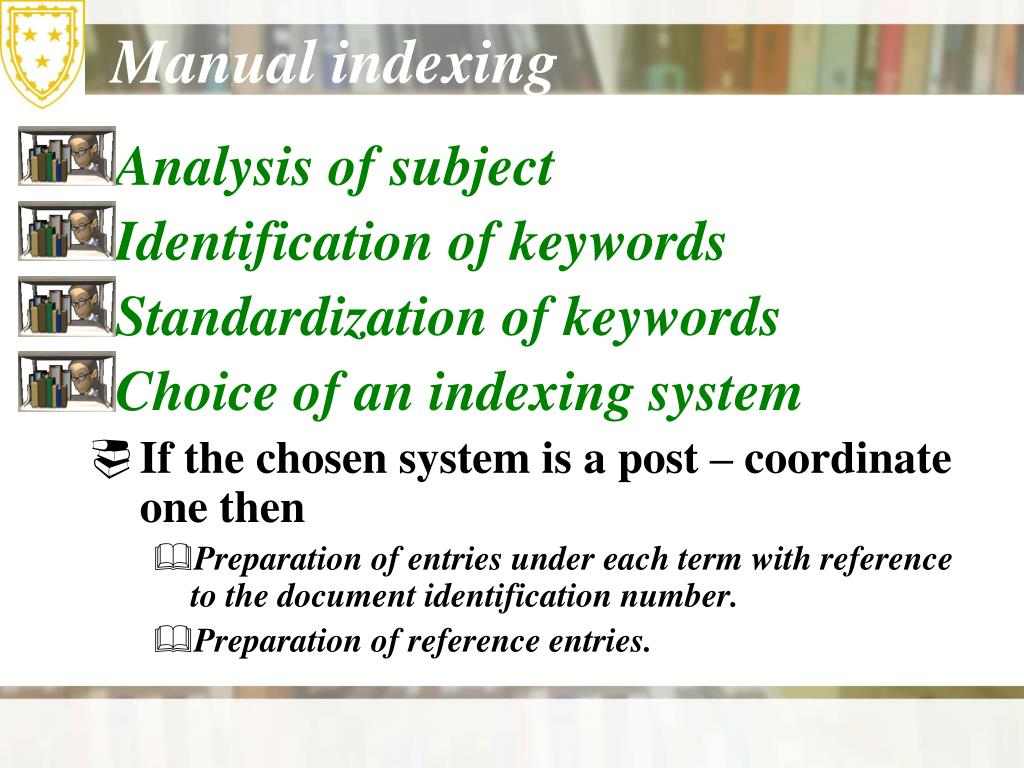 Manual indexing