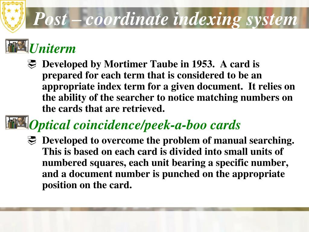 Post – coordinate indexing system
