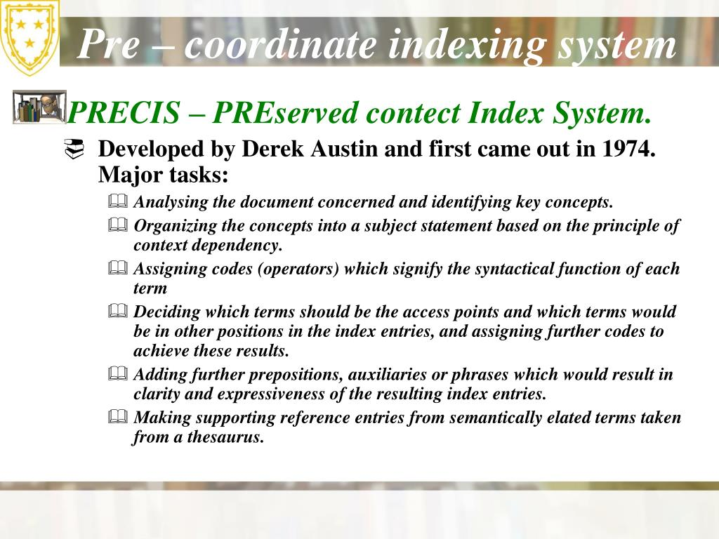 Pre – coordinate indexing system