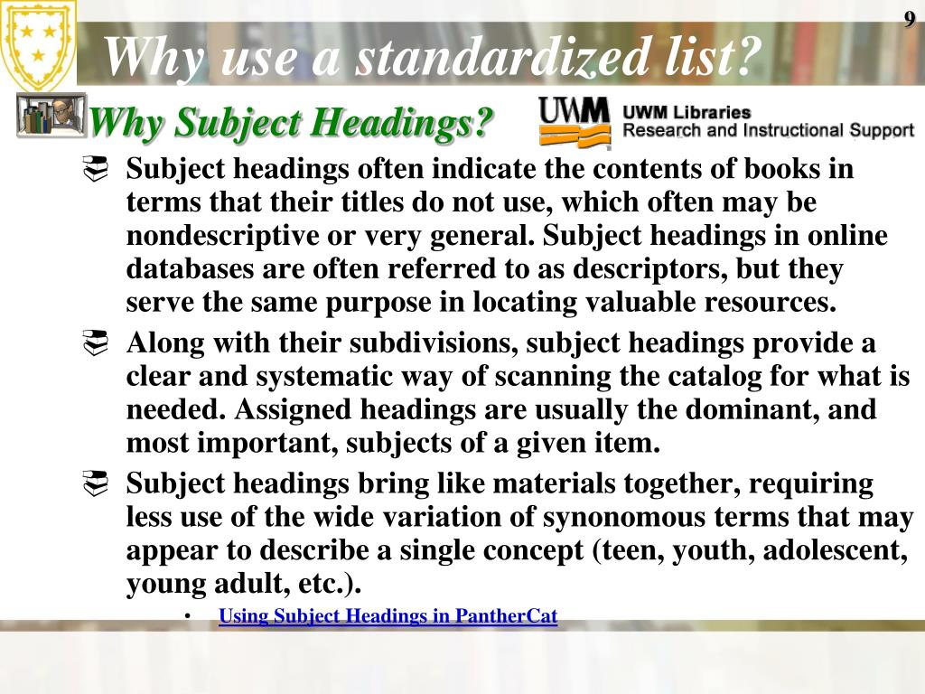 Why use a standardized list?