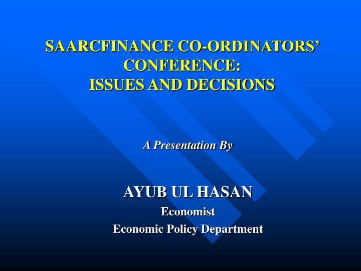Saarcfinance co ordinators conference issues and decisions