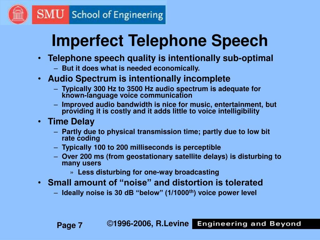 Imperfect Telephone Speech
