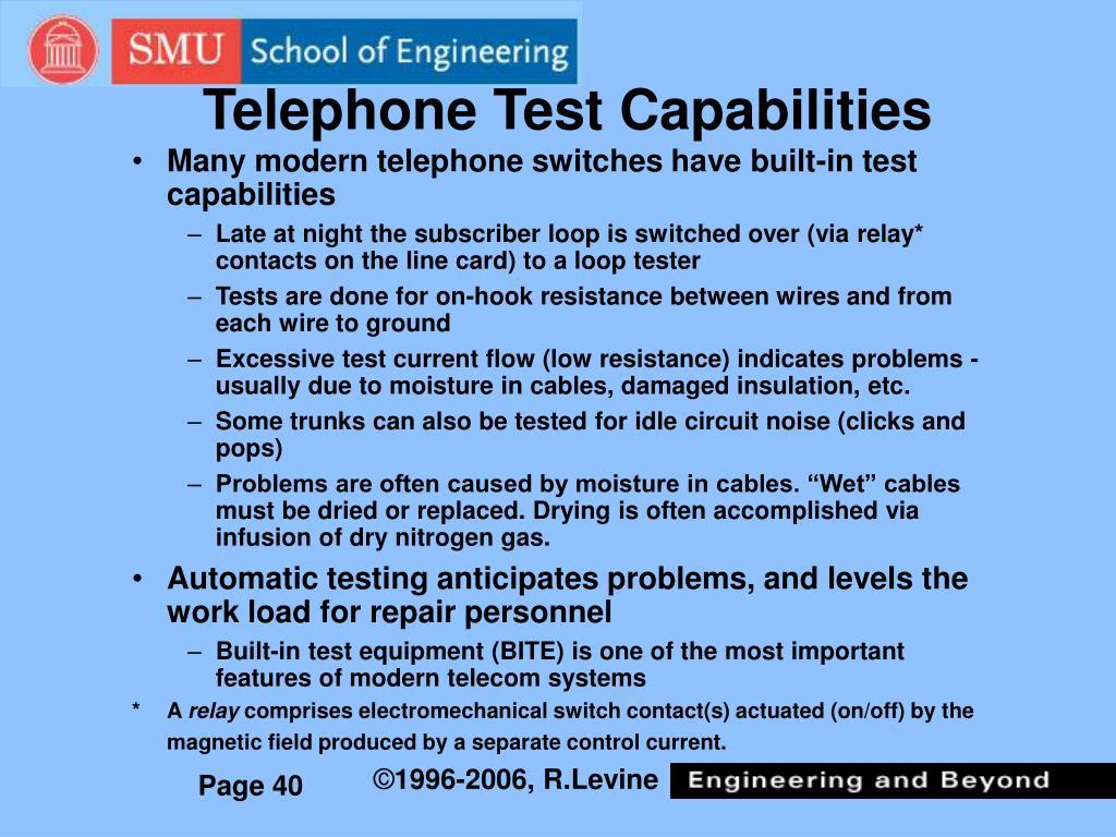 Telephone Test Capabilities