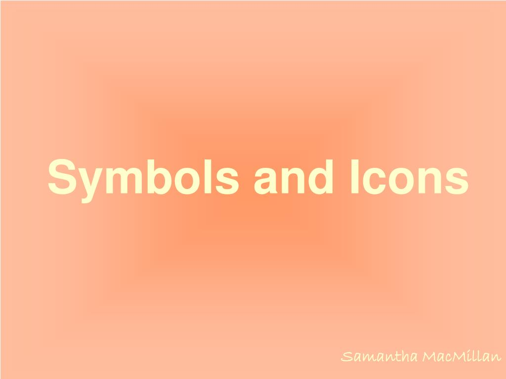 Symbols and Icons