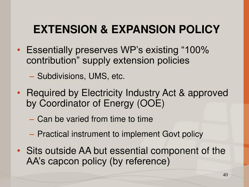 EXTENSION & EXPANSION POLICY