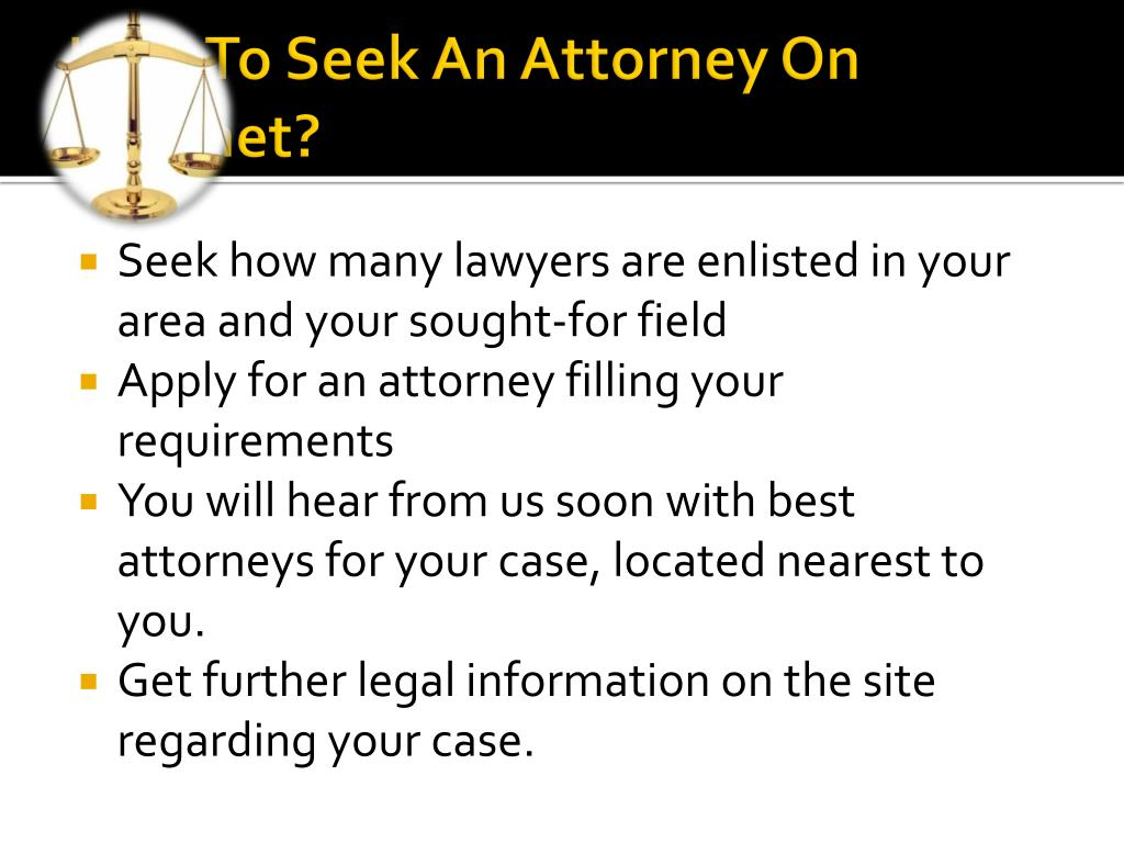 How To Seek An Attorney On Internet?
