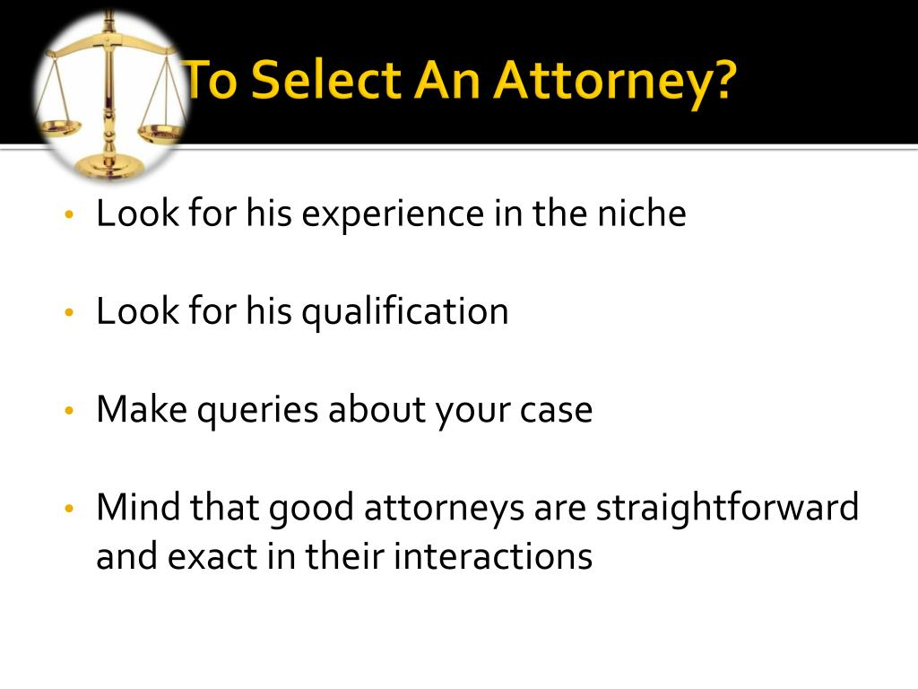 How To Select An Attorney?