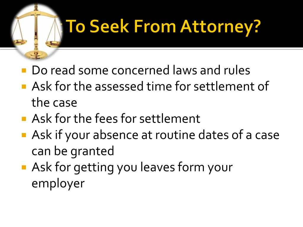 What To Seek From Attorney?