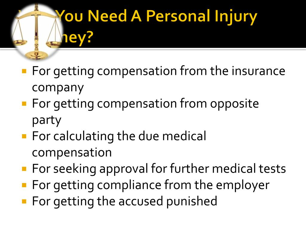 Why You Need A Personal Injury Attorney?