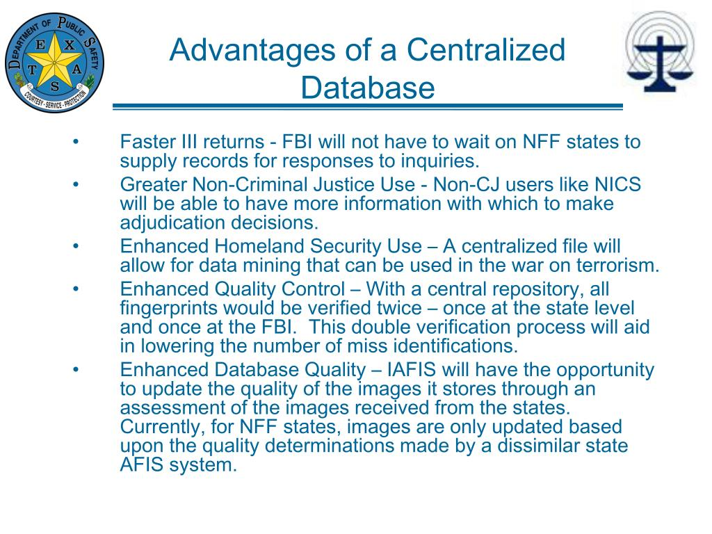 Advantages of a Centralized Database