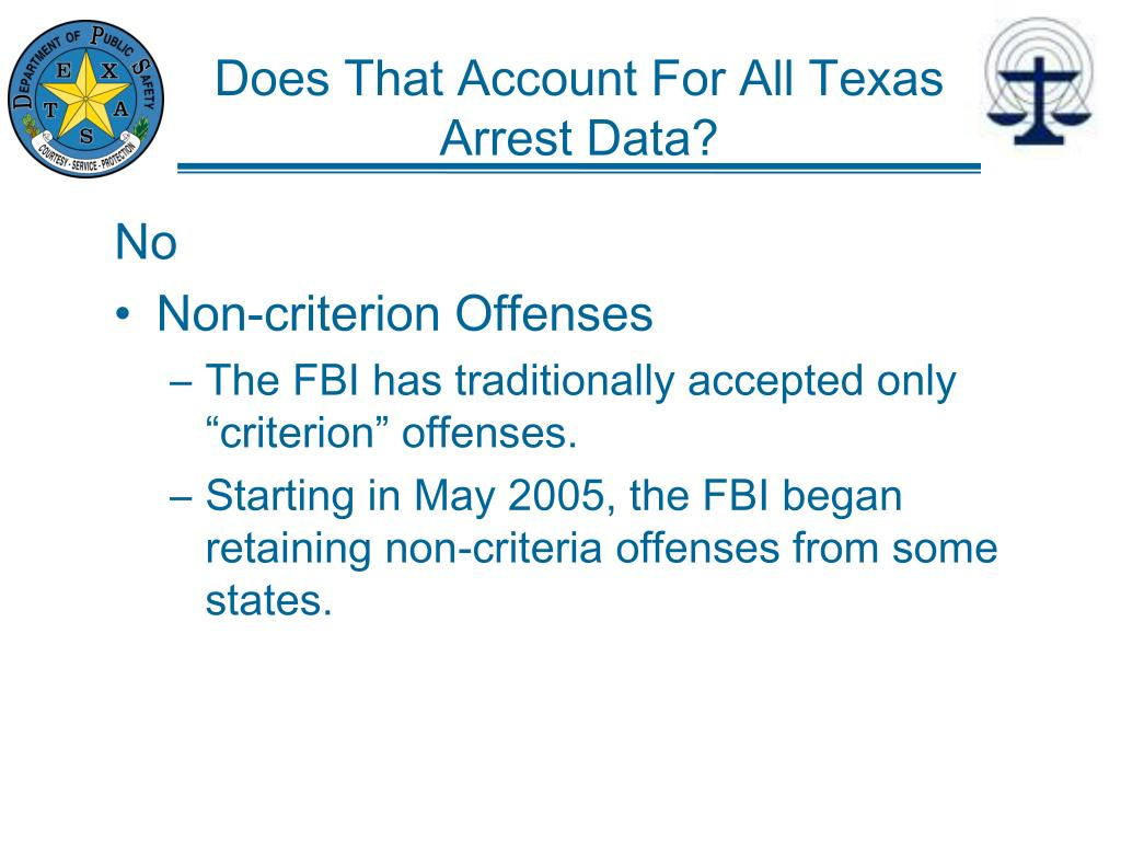 Does That Account For All Texas Arrest Data?