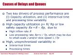 causes of delays and queues