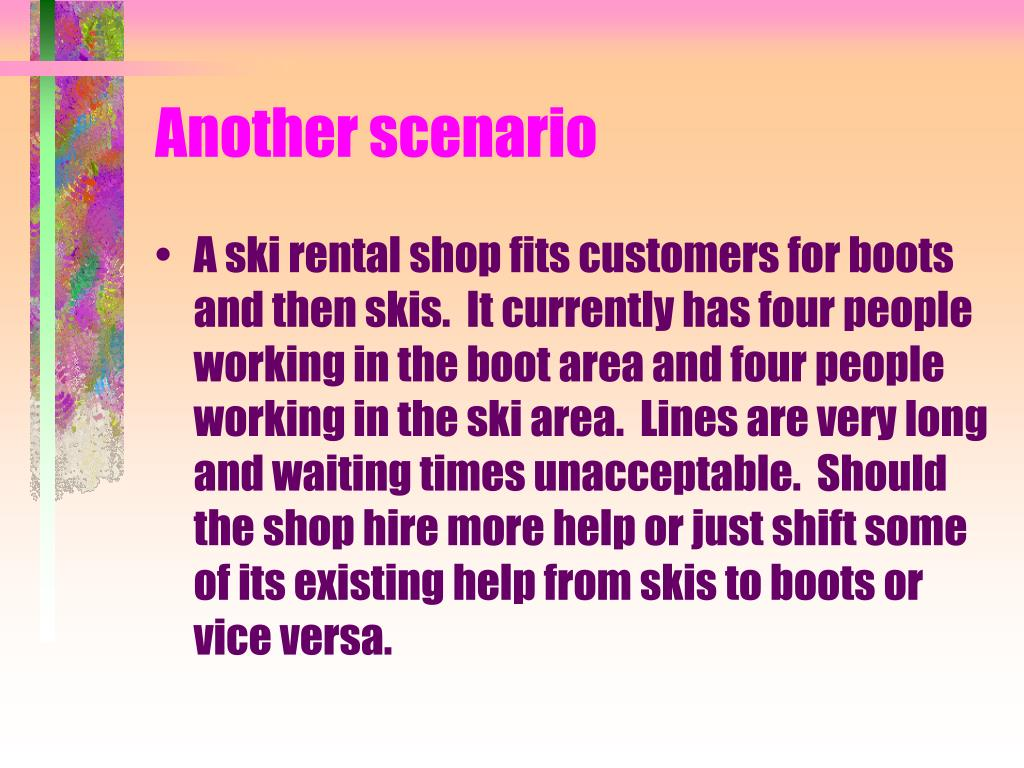 Another scenario