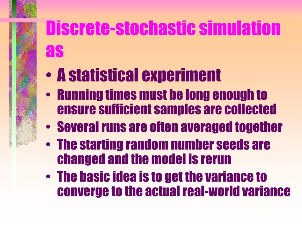 Discrete-stochastic simulation as