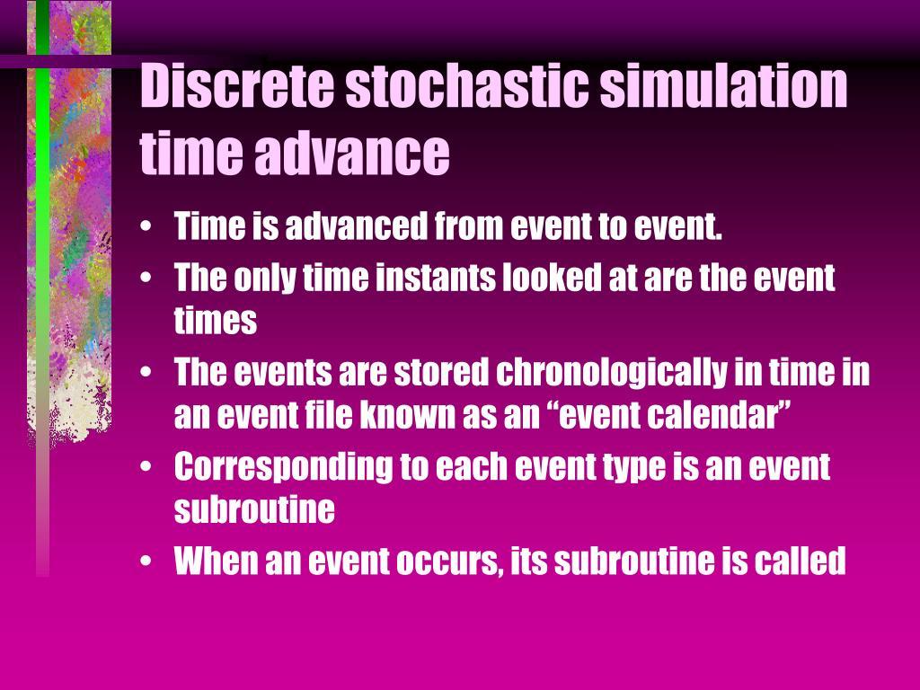 Discrete stochastic simulation time advance