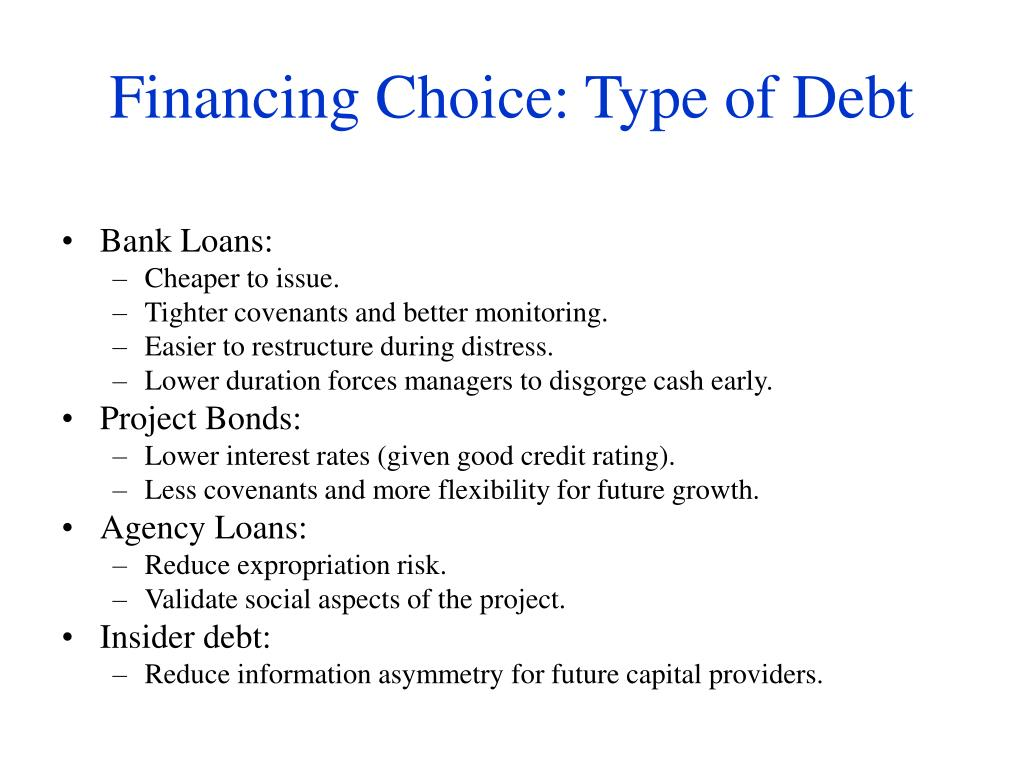 Financing Choice: Type of Debt