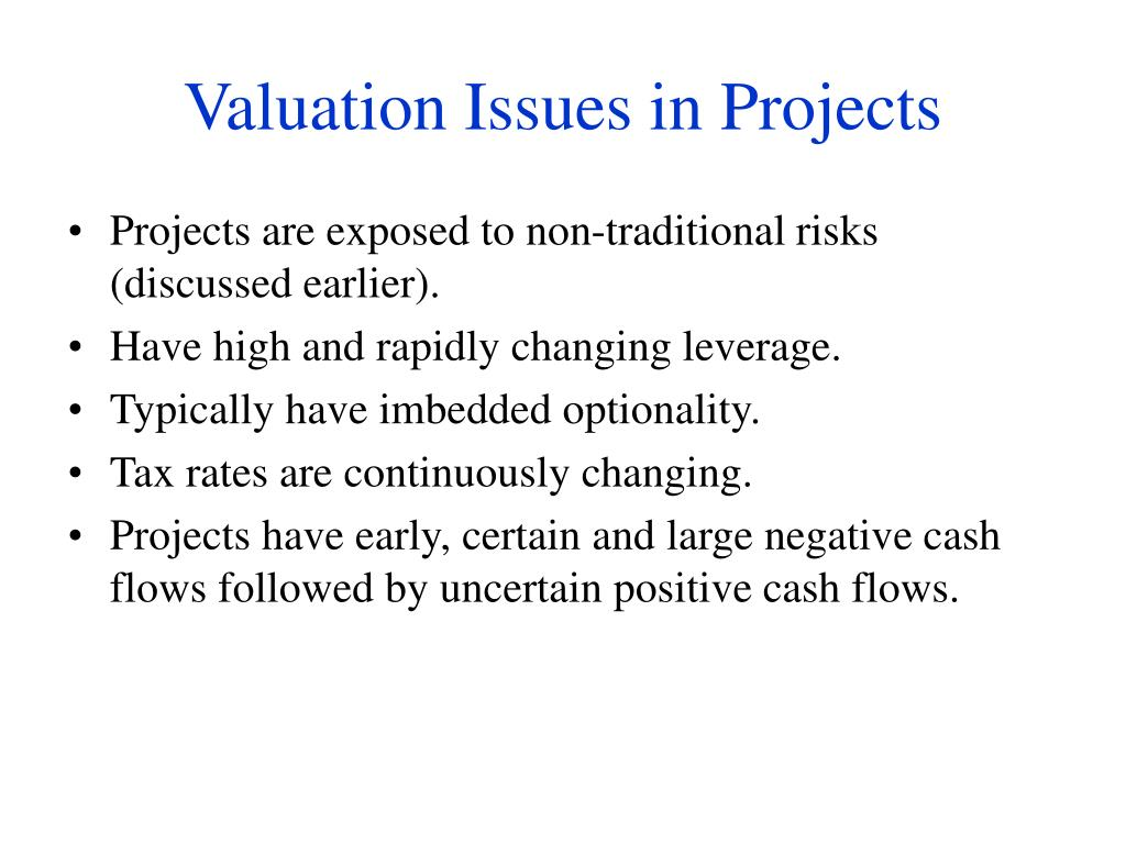 Valuation Issues in Projects