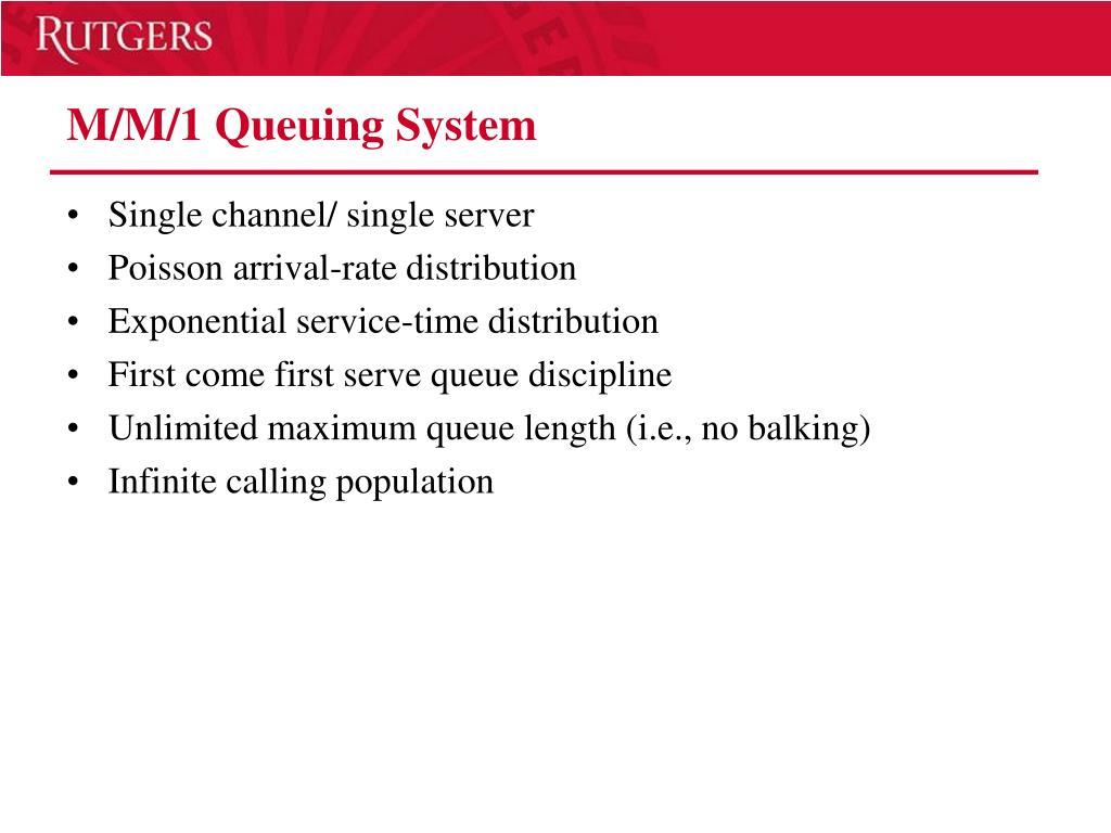 M/M/1 Queuing System