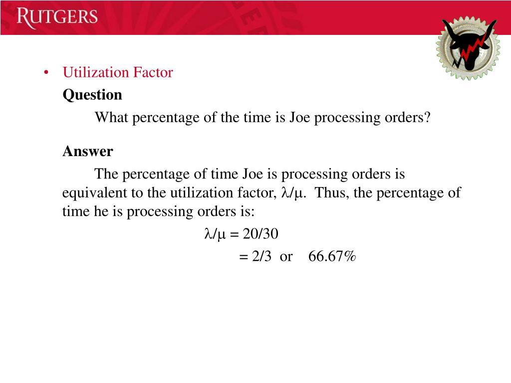 Utilization Factor