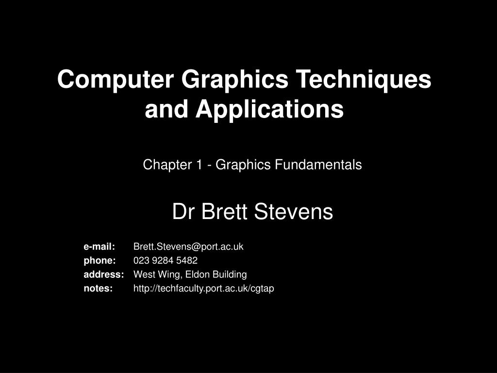 Computer Graphics Techniques and Applications
