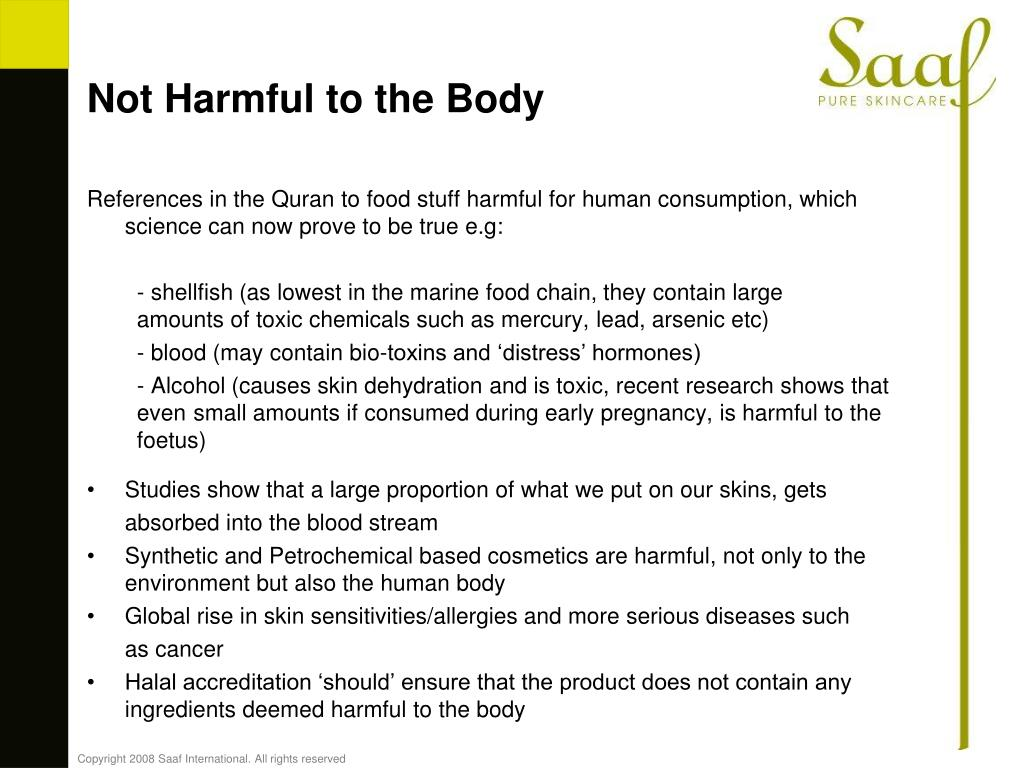 Not Harmful to the Body