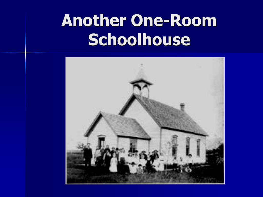 Another One-Room Schoolhouse