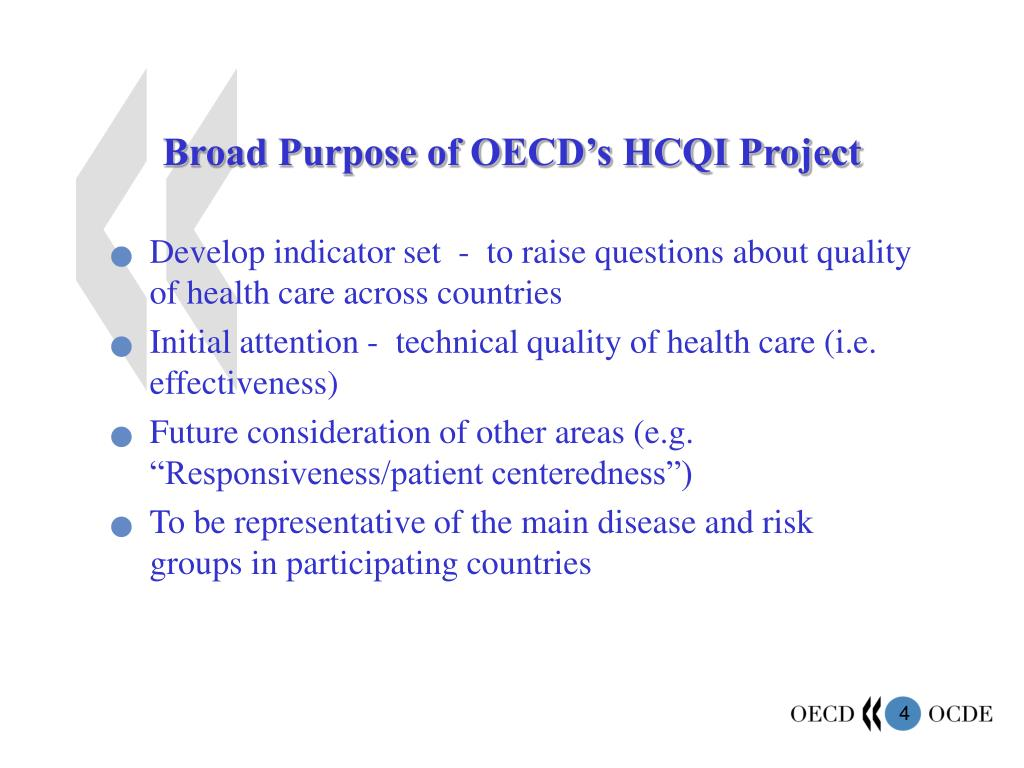 Broad Purpose of OECD's HCQI Project