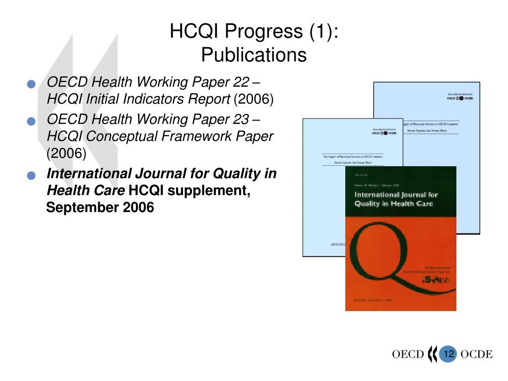 HCQI Progress (1):