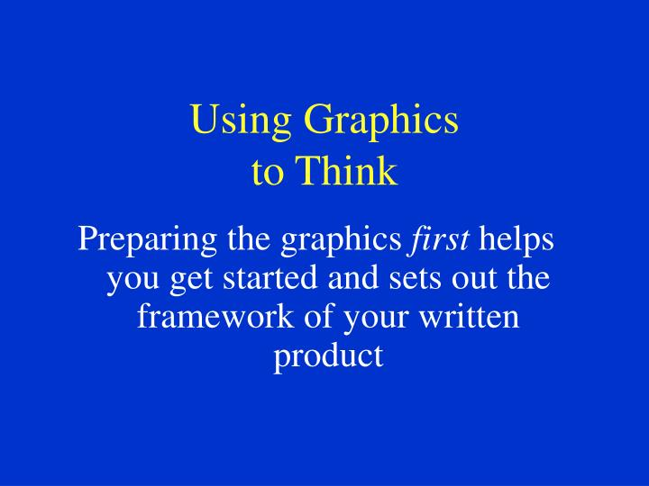 Using graphics to think