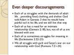 even deeper discouragements