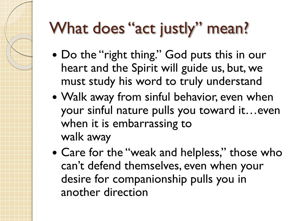 "What does ""act justly"" mean?"