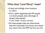what does love mercy mean