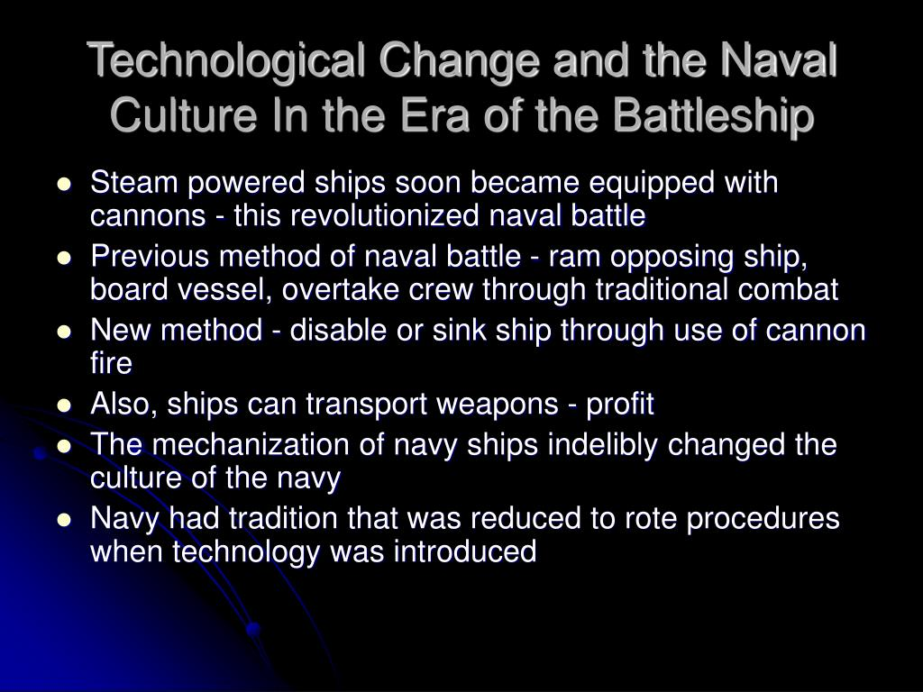 Technological Change and the Naval Culture In the Era of the Battleship