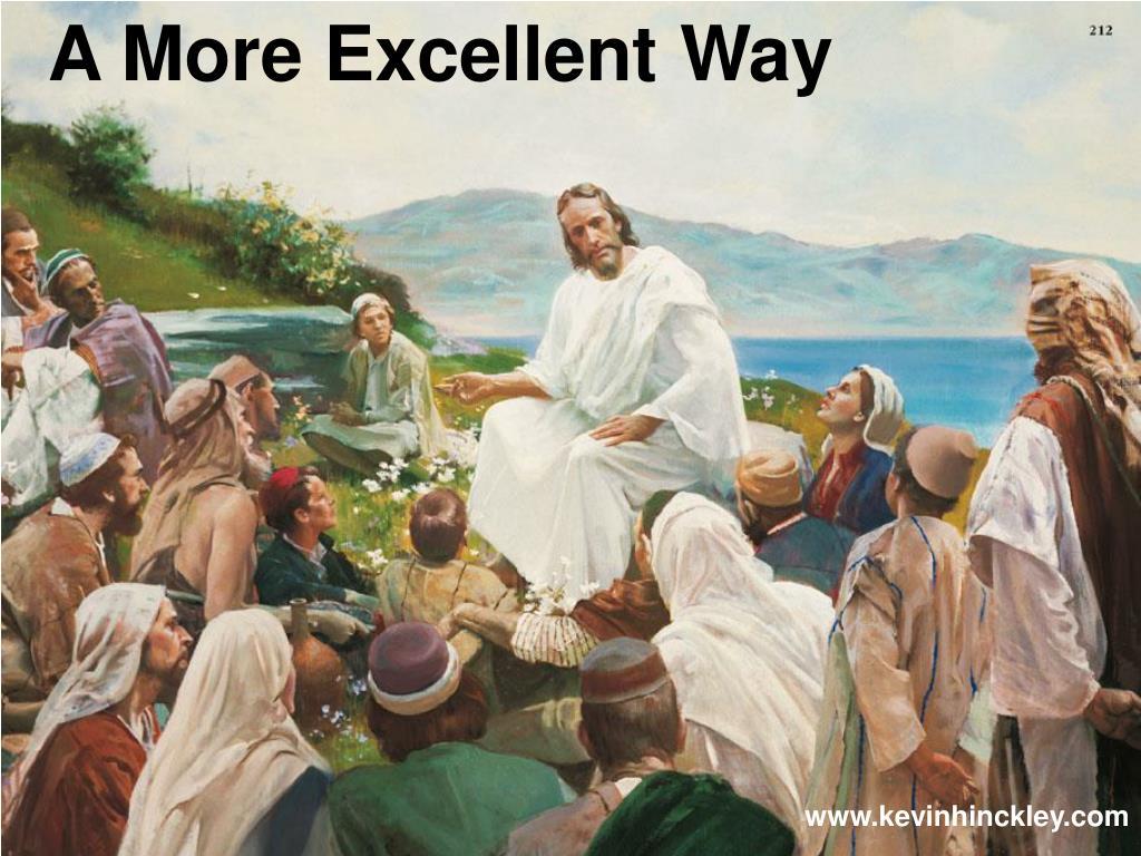 A More Excellent Way