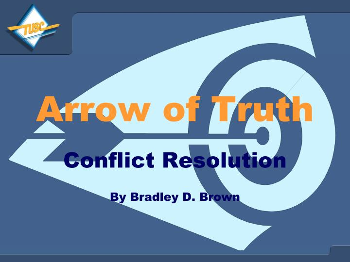 Arrow of truth