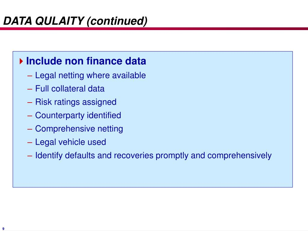 DATA QULAITY (continued)