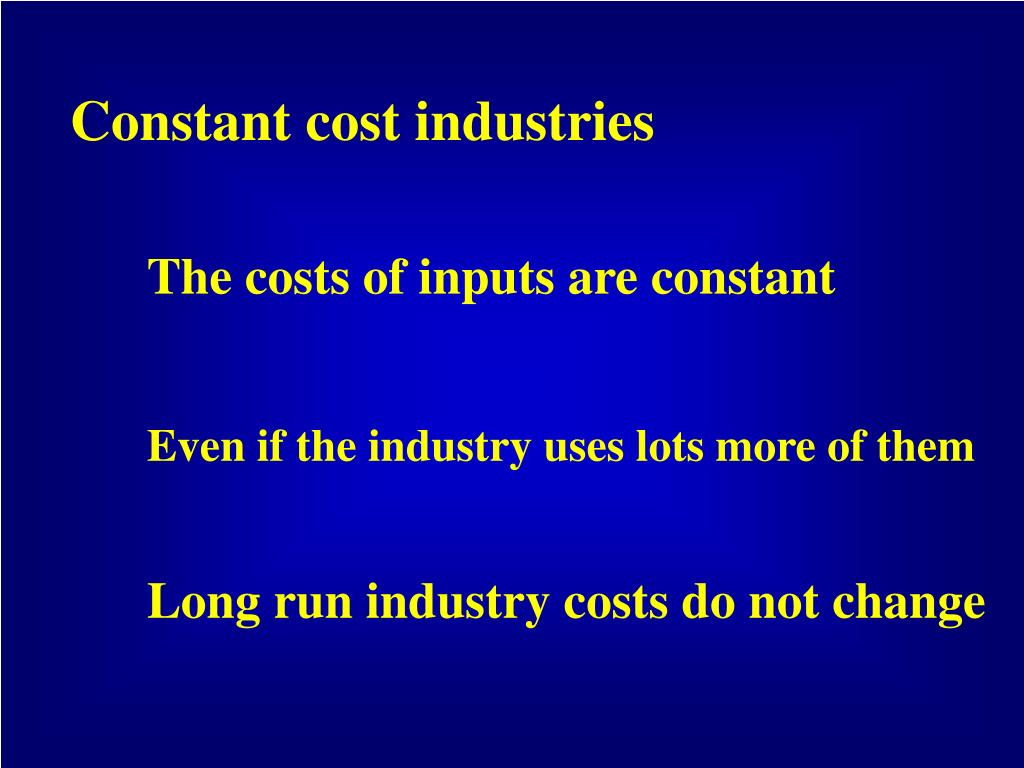 Constant cost industries