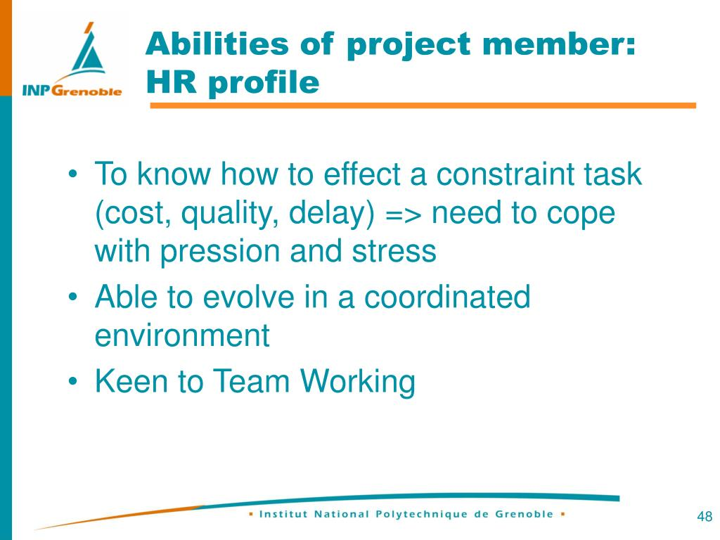 Abilities of project member: