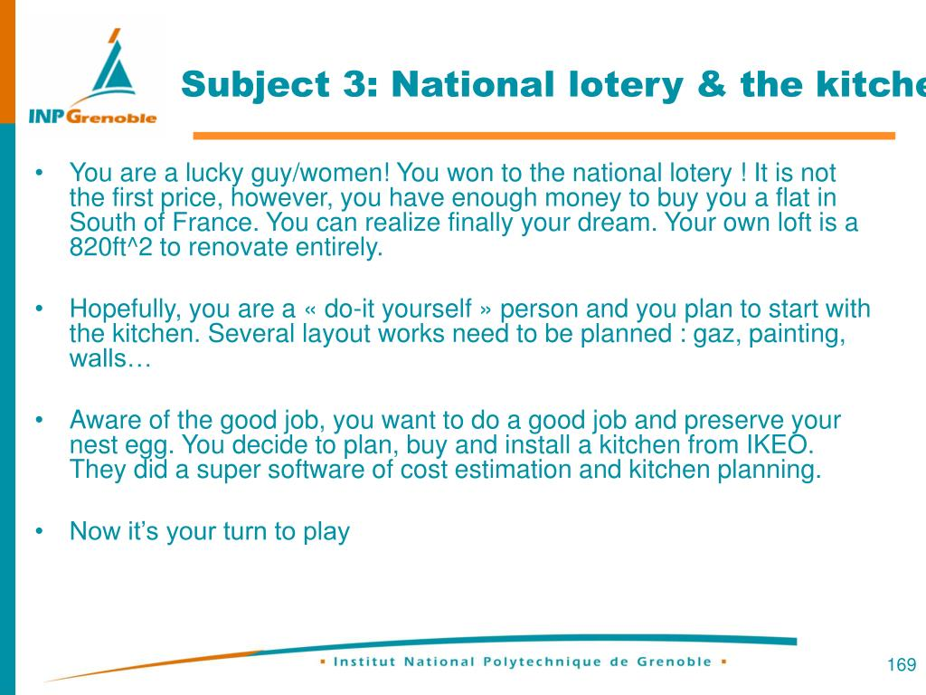 Subject 3: National lotery & the kitchen