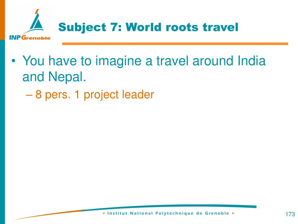 Subject 7: World roots travel