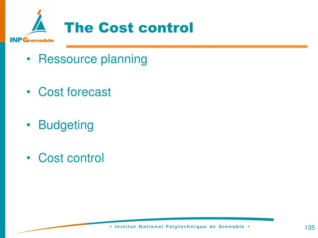 The Cost control