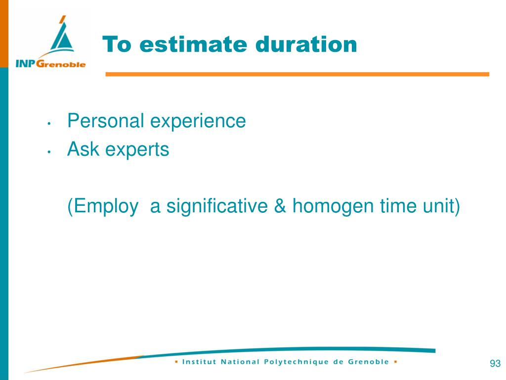 To estimate duration