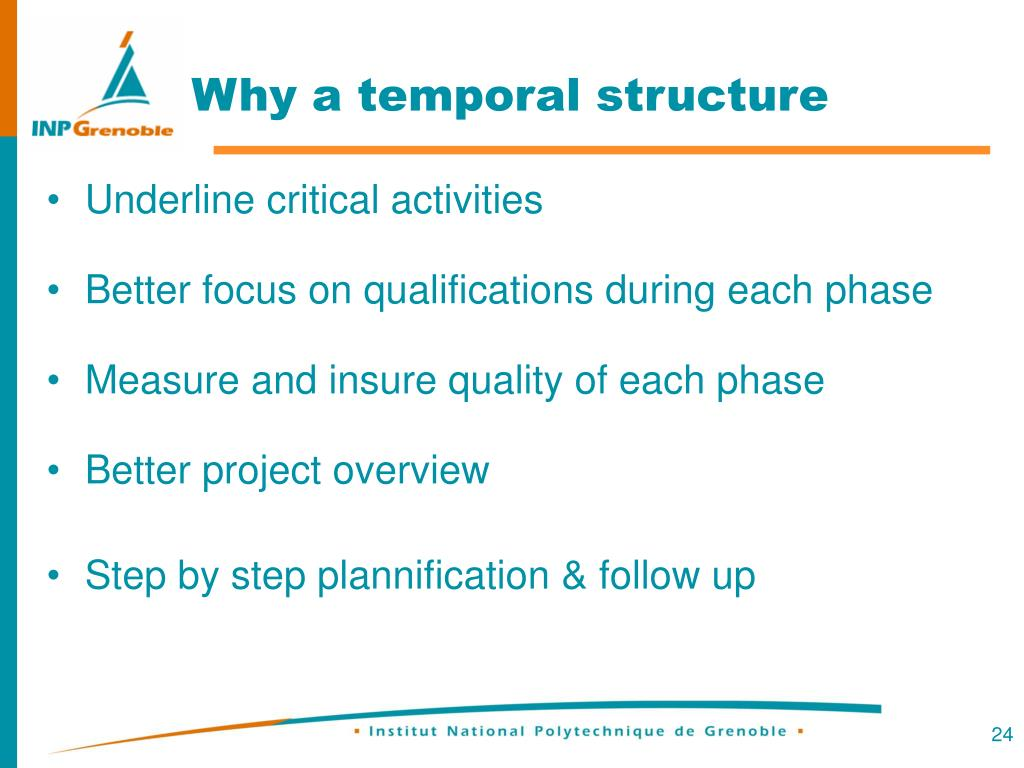 Why a temporal structure