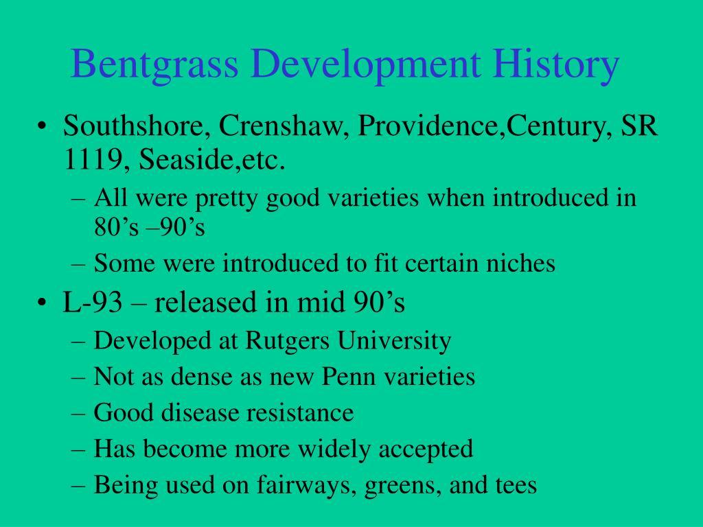 Bentgrass Development History