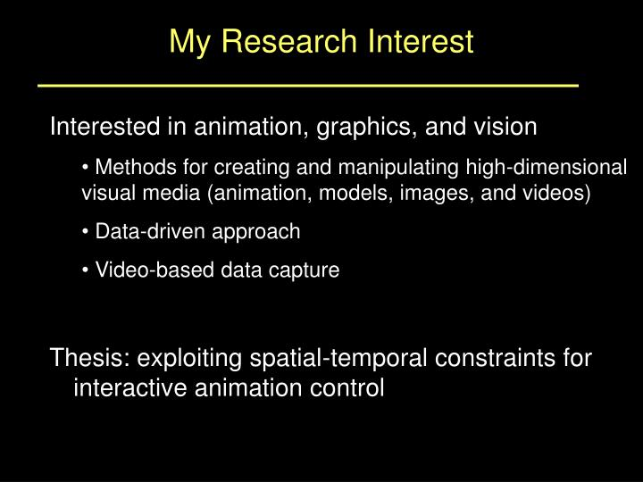 My Research Interest