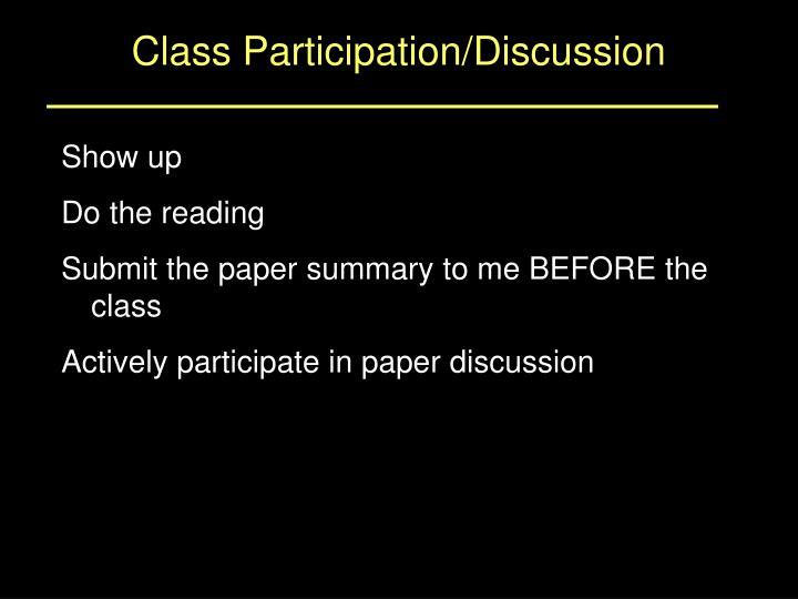 Class Participation/Discussion