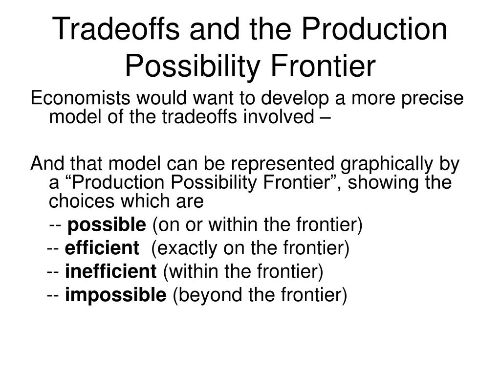 Tradeoffs and the Production Possibility Frontier